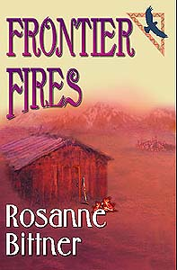 Frontier Fires, Book 2 of the Blue Hawk Saga