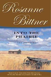 Cover of Into the Prairie by Rosanne Bittner.