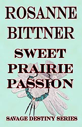 SWEET PRAIRIE PASSION, 2012 Kindle Edition