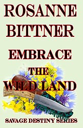 EMBRACE THE WILD LAND, 2012 Kindle Edition
