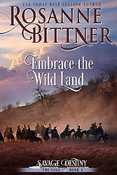 EMBRACE THE WILD LAND, 2015 Kindle and POD Edition