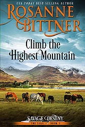 CLIMB THE HIGHEST MOUNTAIN, 2015 Kindle and POD Edition